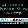 LIVE StyleHaul X Nasty Gal Playlist Live Fashion Show