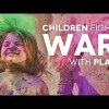 Syrian Children Fight War with Play