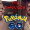 The dark side of Pokemon Go