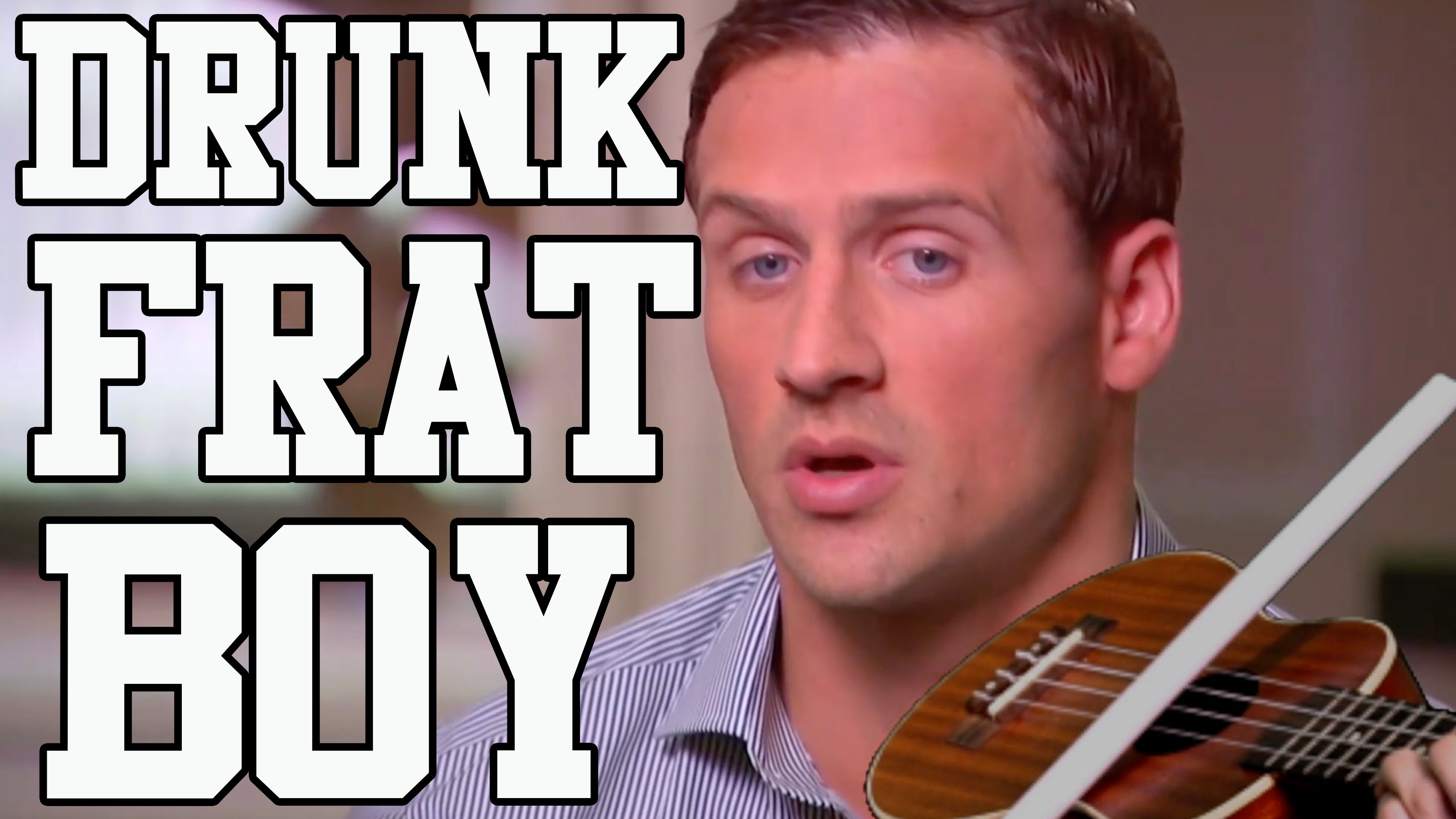 Ryan Lochte – Drunk Frat Boy