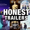 Honest Trailers – The Oscars 2017